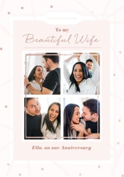 To My Beautiful Wife Photo Upload Anniversary Card