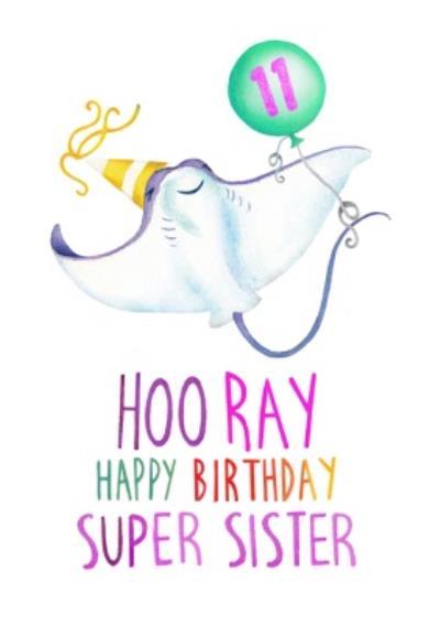 Cute Stingray Hooray Super Sister Birthday Card