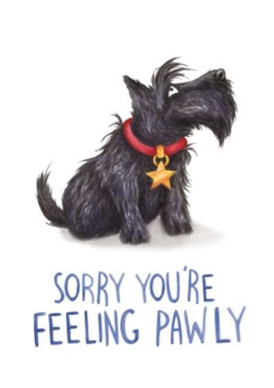 Dog Pun Sorry You're Feeling Poorly Card