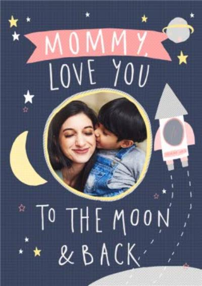Mother's Day Card - Mummy - Moon and back - photo upload card