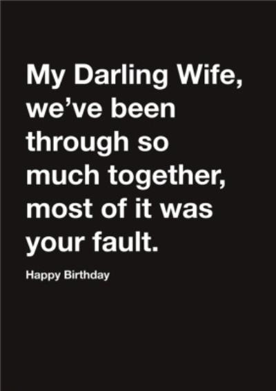Carte Blanche My Darling Wife Humour Happy Birthday Card