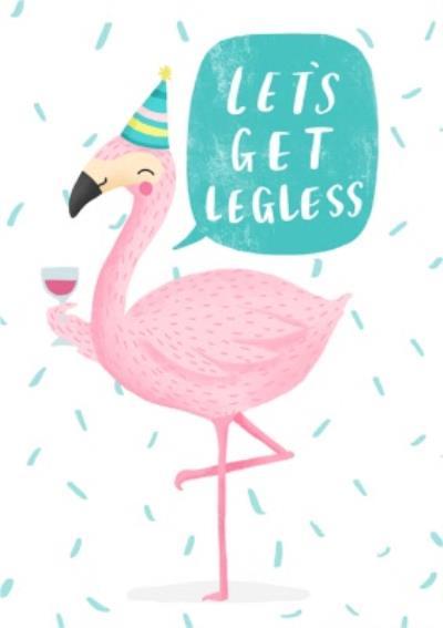 Lets Get Legless Flamingo Card
