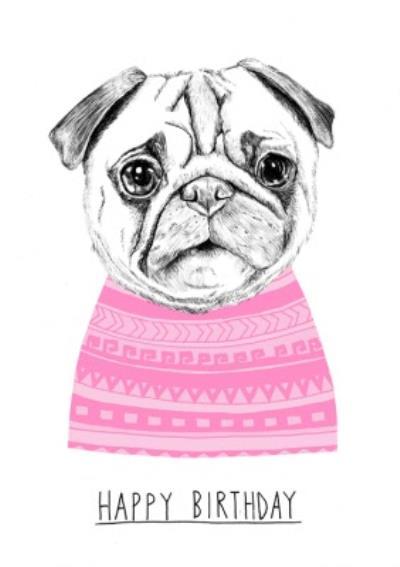 Funny Pug Love Happy Birthday Card