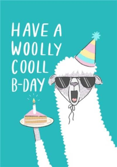 Funny Pun Have A Wolly Cooll B Day Birthday Card