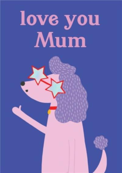 Paperlink Choose Joy Love You Mum Mother's Day Card