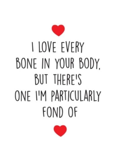 Funny Cheeky Chops I Love Every Bone In Your Body Card