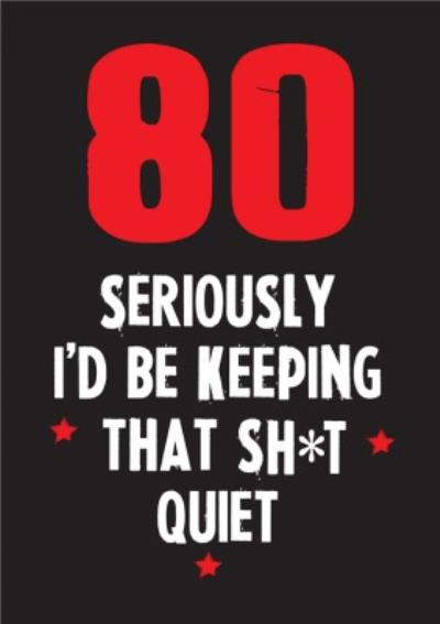 Funny Cheeky Chops 80 Seriously Id Be Keeping That Quiet Card