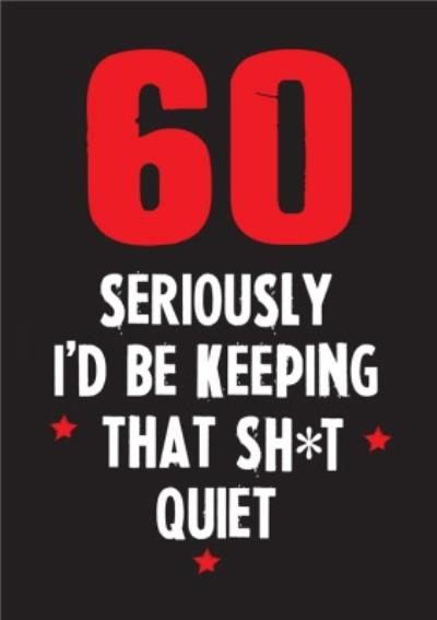 Funny Cheeky Chops 60 Seriously Id Be Keeping That Quiet Card