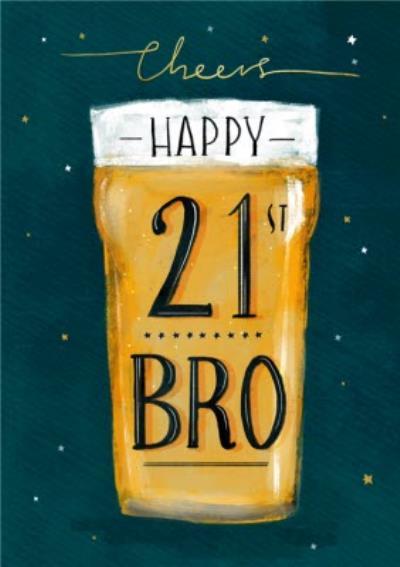 Illustration Typographic Cheers Happy 21st Bro Birthday Card