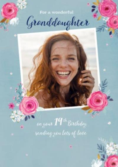 Cute Floral For A Wonderful Granddaughter Photo Upload Birthday Card
