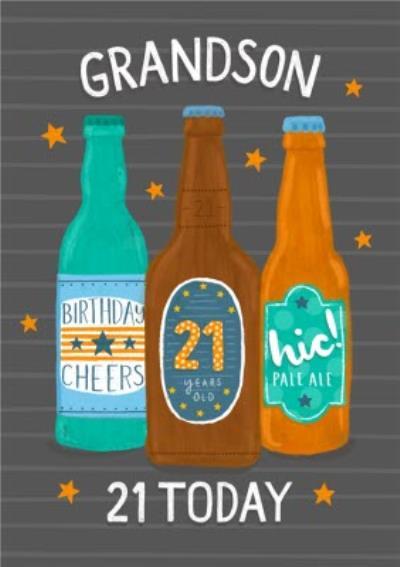 Illustrated Beer Bottles 21 Today Grandson Birthday Card
