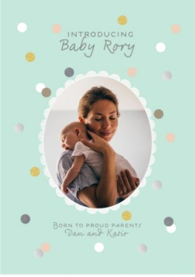 Mint Green Pastel Spots Personalised Photo Upload Baby Announcement Card