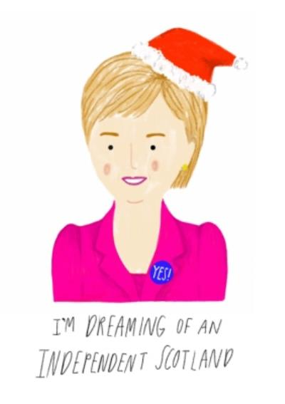 Im Dreaming Of An Independant Scotland Card