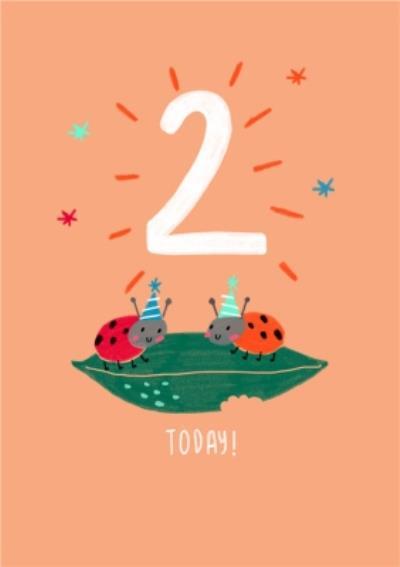 Cute Illustrated Ladybirds 2 Today Birthday Card