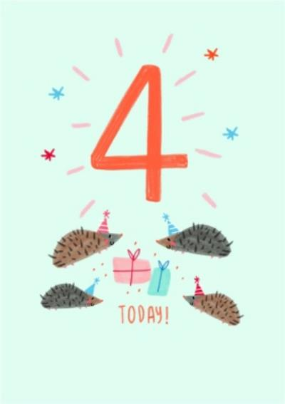 Cute Illustrated Hedgehogs Party 4 Today Birthday Card