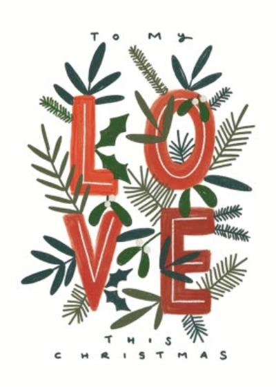 To My Love This Christmas Typographic Card