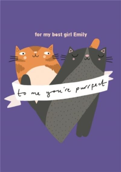 Two Cats Heart To Me You're Perfect Cute Card
