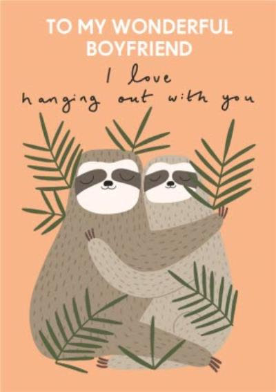 I Love Hanging Out With You Sloth Illustration Card