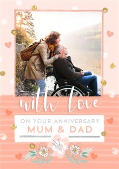 With Love On Your Anniversary Mum And Dad Photo Upload Anniversary Card