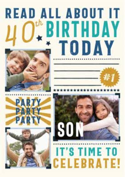 Typographic Read All About It Son 40th Birthday Multiple Photo Upload Card