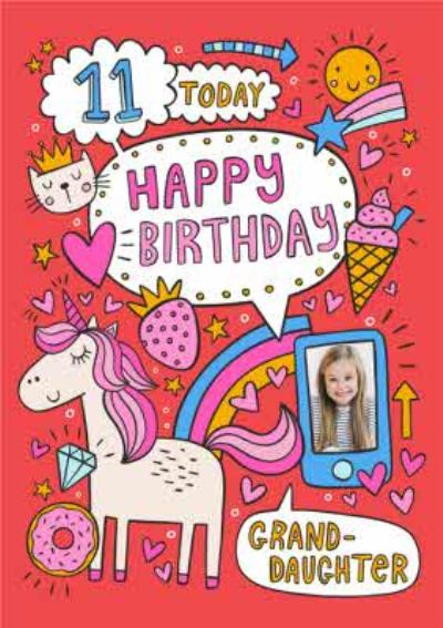 11 Today Happy Birthday Granddaughter Fun Doodle Photo Upload Card