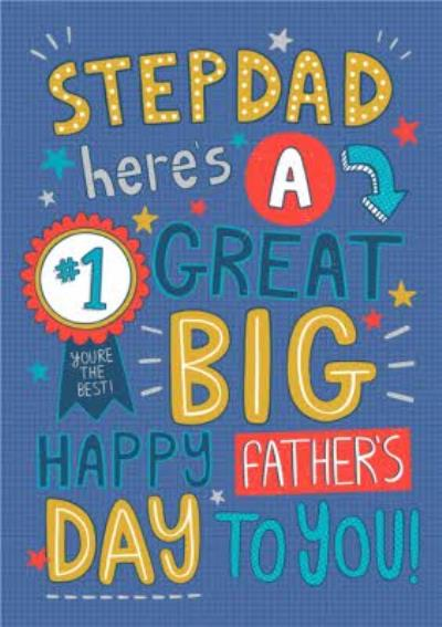 Cute Illustrations Number 1 Stepdad Heres A Great Big Happy Fathers Day To You