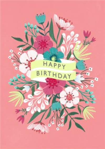 Happy Birthday Banner Floral Pink Card