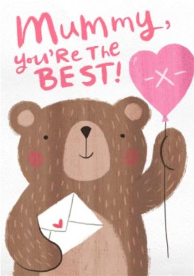 Mummy You're The Best Bear Hand Drawn Card