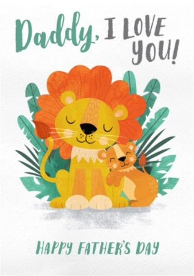 Daddy I Love You Lion Card