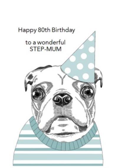 Cute Dog Illustration Step Mum 80th Birthday Card