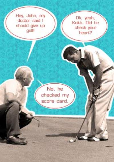 My Doctor Said Golf Funny Personalised Happy Birthday Card
