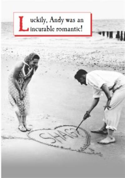 An Incurable Romantic Funny Beach Card