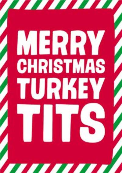 Dean Morris Merry Christmas Turkey Tits Funny Christmas Card