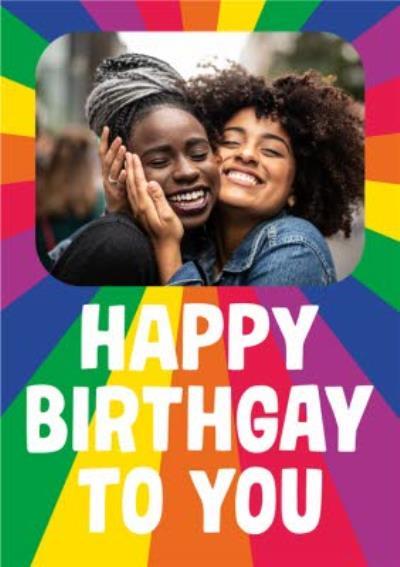 Funny Happy Birthgay To You Photo Upload Birthday Card