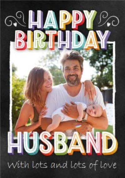 Photo Upload Happy Birthday Husband Card