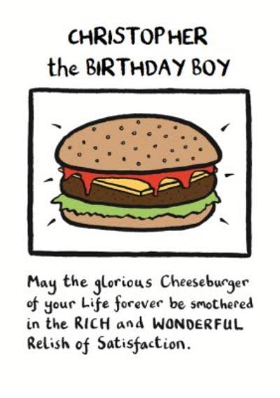 The Glorious Cheeseburger Personalised Birthday Boy Card