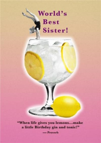 Worlds Best Sister Gin Card