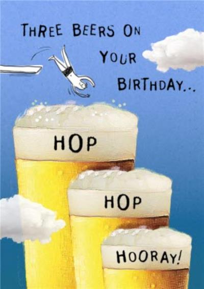 Funny Three Beers On Your Birthday Card