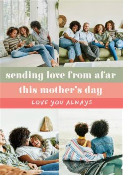 Modern Photo Upload Sending Love From Afar Mothers Day Card