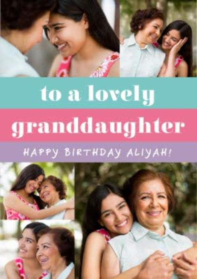 Euphoria Photo Upload To A Lovely Granddaughter Birthday Card