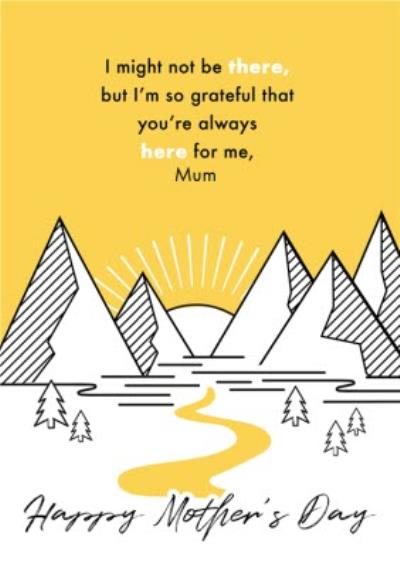Bright Graphic Mountain Range Across The Miles Mother's Day Card