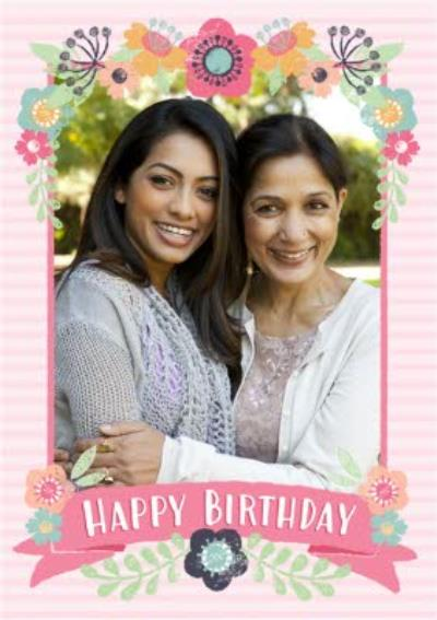 Pink Stripes And Flowers Happy Birthday Photo Card