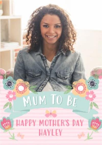 Pink Striped Mum To Be Mother's Day Photo Card