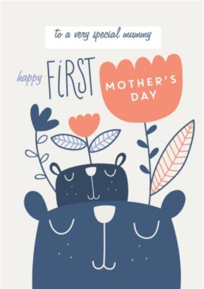 To A Special Mummy Happy First Mother's Day Card