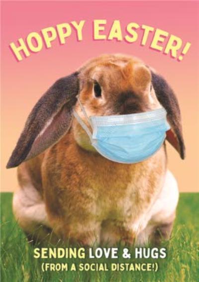Hoppy Easter Easter Bunny Face Mask Sending Love And Hugs Easter Card