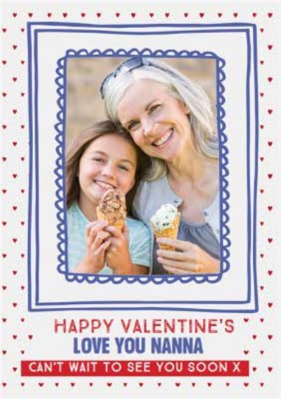 Photo Upload Love You Nanna Valentine's Card