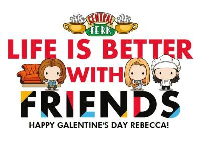 Friends TV Life Is Better With Friends Happy Galentines Day Card
