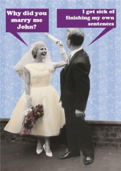 Why Did You Marry Me Funny Personalised Happy Anniversary Card