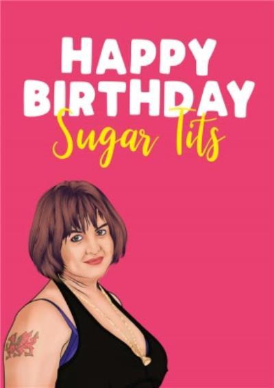 Modern Funny Naughty TV Character Sugar Tits Birthday Card