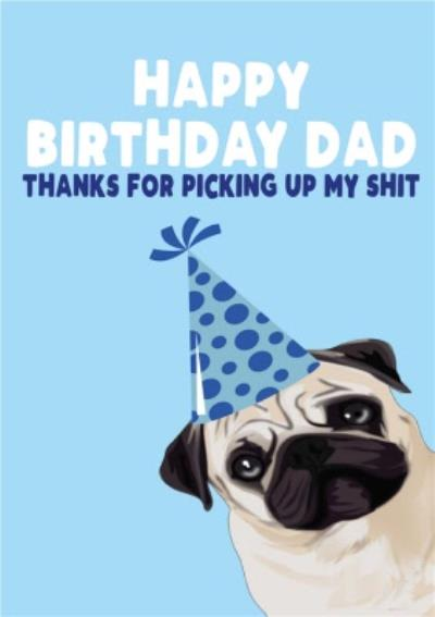Funny Rude Dog Dad Happy Birthday Dad Birthday Card